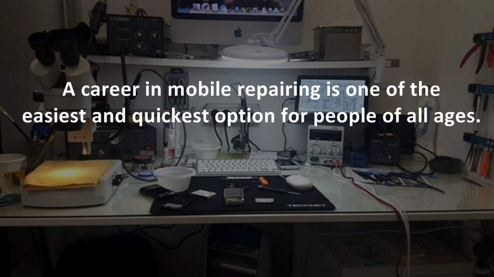 mobile repairing course is one of the best career option for people of all ages.